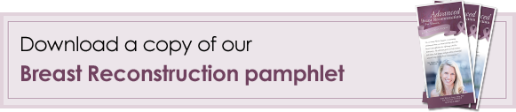 Download a copy of our Breast Reconstruction Pamphlet