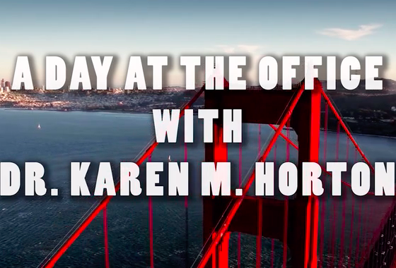 A day at the office with Dr. Karen Horton